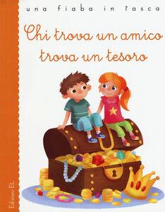 Libro Chi trova un amico trova un tesoro Stefano Bordiglioni , Francesco Zito