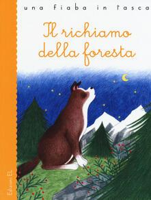 Voluntariadobaleares2014.es Il richiamo della foresta da Jack London. Ediz. illustrata Image