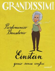 Libro Einstein, genio senza confini Pierdomenico Baccalario