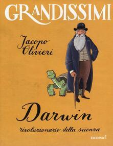 Darwin, rivoluzionario della scienza - Jacopo Olivieri - copertina