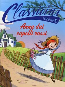 Libro Anna dai capelli rossi Elisa Puricelli Guerra