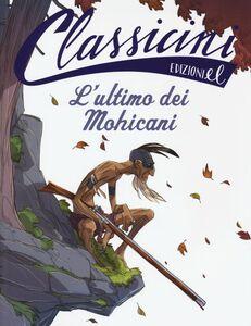 Libro L' ultimo dei mohicani Guido Sgardoli