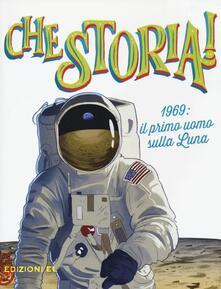 1969: il primo uomo sulla Luna - Christian Hill - copertina