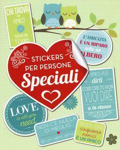 Libro Stickers per persone speciali. Con adesivi  0