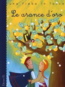 Filippodegasperi.it Le arance d'oro da Luigi Capuana. Ediz. illustrata Image