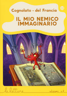 Grandtoureventi.it Il mio nemico immaginario. Ediz. a colori Image