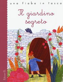 Il giardino segreto da Frances Hodgson Burnett. Ediz. a colori.pdf