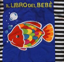 Antondemarirreguera.es Il libro del bebè. Pesce. Ediz. a colori Image