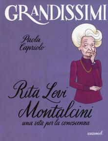 Winniearcher.com Rita Levi Montalcini. Una vita per la conoscenza. Ediz. a colori Image
