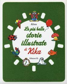 Le più belle storie illustrate di Kika. Ediz. a colori.pdf