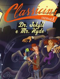 Dr. Jekyll e Mr. Hyde da Robert Louis Stevenson. Ediz. a colori - Percivale Tommaso - wuz.it