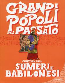 Premioquesti.it Sumeri e Babilonesi. Grandi popoli del passato Image