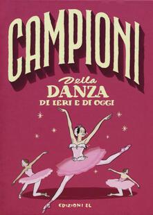 Daddyswing.es Campioni della danza di ieri e oggi. Ediz. a colori Image