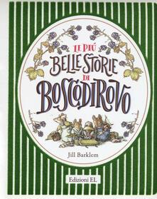 Listadelpopolo.it Le più belle storie di Boscodirovo. Ediz. a colori Image