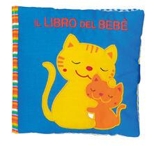Il libro del bebè. Gatto. Ediz. a colori.pdf