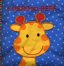 Il libro del bebè. Animali. Ediz. a colori.pdf