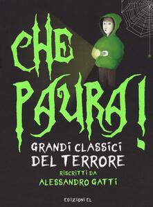 Che paura! Grandi classici del terrore - Alessandro Gatti - copertina