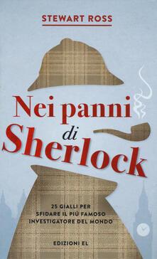 Nei panni di Sherlock - Stewart Ross - copertina