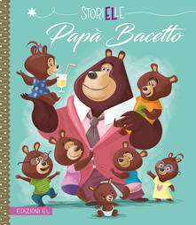 Listadelpopolo.it Papà Bacetto. Ediz. a colori Image
