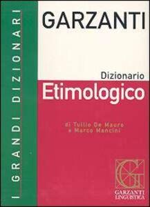 Libro Dizionario etimologico Tullio De Mauro , Marco Mancini