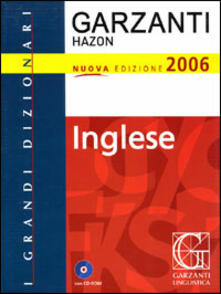Associazionelabirinto.it Dizionario Garzanti Hazon di inglese 2006. Inglese-italiano, italiano-inglese. Con CD-ROM Image
