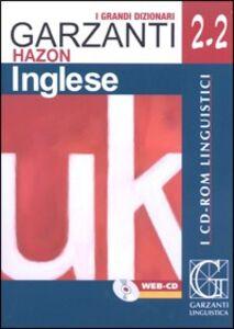 Libro Grande dizionario Hazon di inglese 2.2. Inglese-italiano, italiano-inglese. WEB-CD