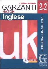 Grande dizionario Hazon di inglese 2.2. Inglese-italiano, italiano-inglese. WEB-CD