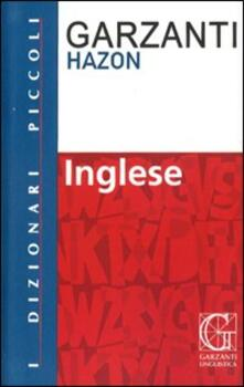 Ristorantezintonio.it Dizionario inglese. Inglese-italiano, italiano-inglese. Ediz. bilingue Image