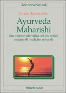 Osteriacasadimare.it Ayurveda Maharishi. Una visione scientifica del più antico sistema di medicina naturale Image