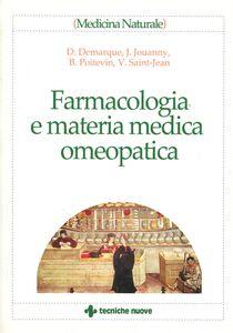 Foto Cover di Farmacologia e materia medica omeopatica, Libro di AA.VV edito da Tecniche Nuove