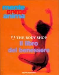 THE BODY SHOP. IL LIBRO DEL BENESSERE. M