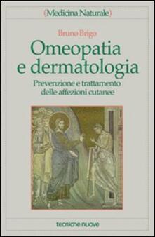 Grandtoureventi.it Omeopatia e dermatologia. Prevenzione e trattamento delle affezioni cutanee Image