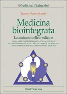 Medicina biointegrata. La medicina delle medicine.pdf