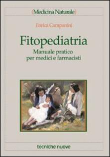 Associazionelabirinto.it Fitopediatria. Manuale pratico per medici e farmacisti Image