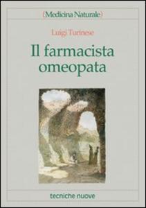 Libro Il farmacista omeopata Luigi Turinese