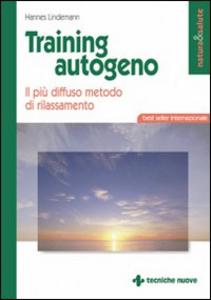 Libro Training autogeno. Il più diffuso metodo di rilassamento Hannes Lindemann