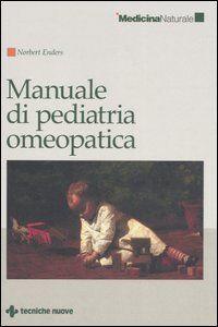 Libro Manuale di pediatria omeopatica Norbert Enders