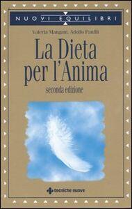 Libro La dieta per l'anima Valeria Mangani , Adolfo Panfili