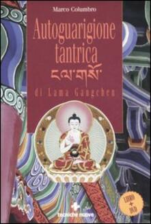 Winniearcher.com Autoguarigione tantrica di Lama Gangchen. Con DVD Image