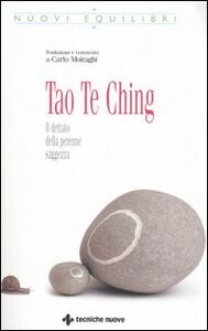 Foto Cover di Tao Te Ching. Il dettato della perenne saggezza, Libro di  edito da Tecniche Nuove