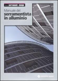 Manuale del serramentista in alluminio.pdf