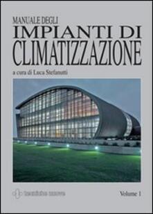 Capturtokyoedition.it Manuale degli impianti di climatizzazione. Ediz. illustrata Image