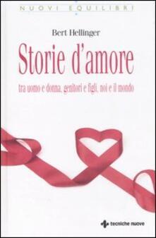 Storie damore tra uomo e donna, genitori e figli, noi e il mondo.pdf