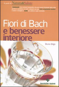 Fiori di Bach e benessere i...
