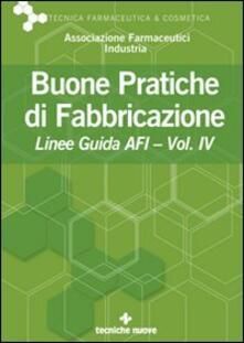 Squillogame.it Buone pratiche di fabbricazione. Linee guida AFI. Vol. 4 Image