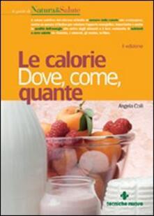 Le calorie. Dove, come, quante.pdf