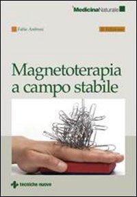 Magnetoterapia a campo stabile - Ambrosi Fabio - wuz.it
