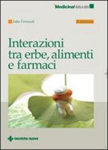 Interazioni fra erbe, alimenti e farmaci