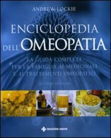 Radiosenisenews.it Enciclopedia dell'omeopatia. La guida completa per la famiglia ai medicinali e ai trattamenti omeopatici Image