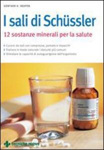 Sali di Schüssler. Dodici sostanze minerali per la salute